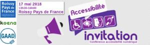 Logos Roissy Pays de France Communauté d'agglomération, Koena, GAAD. 17 mai 2018, 13h30-16h, Roissy Pays de France. Accessibilité, invitation. Conférence accessibilité numérique.