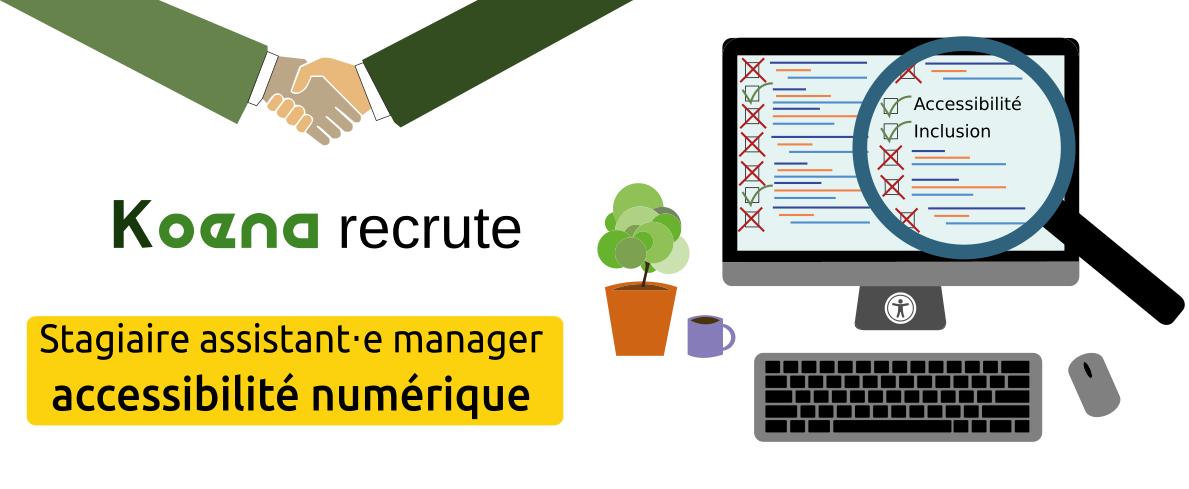 Koena recrute : Stagiaire assistant-e manager accessibilité numérique