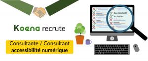 Koena recrute : Consultante / Consultant accessibilité numérique