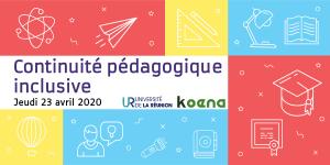 Continuité pédagogique inclusive. Jeudi 23 avril 2021. Logos Université de La Réunion et Koena.