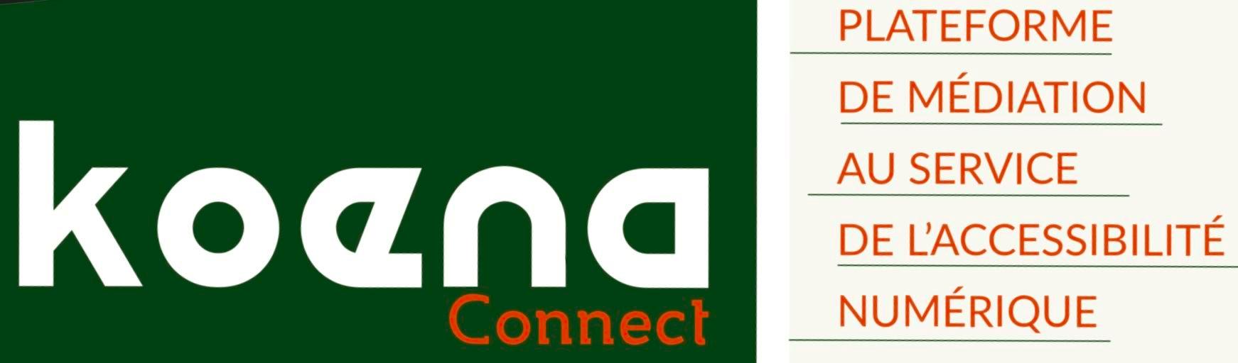 Koena Connect Plateforme de médiation au service de l'accessibilité numérique