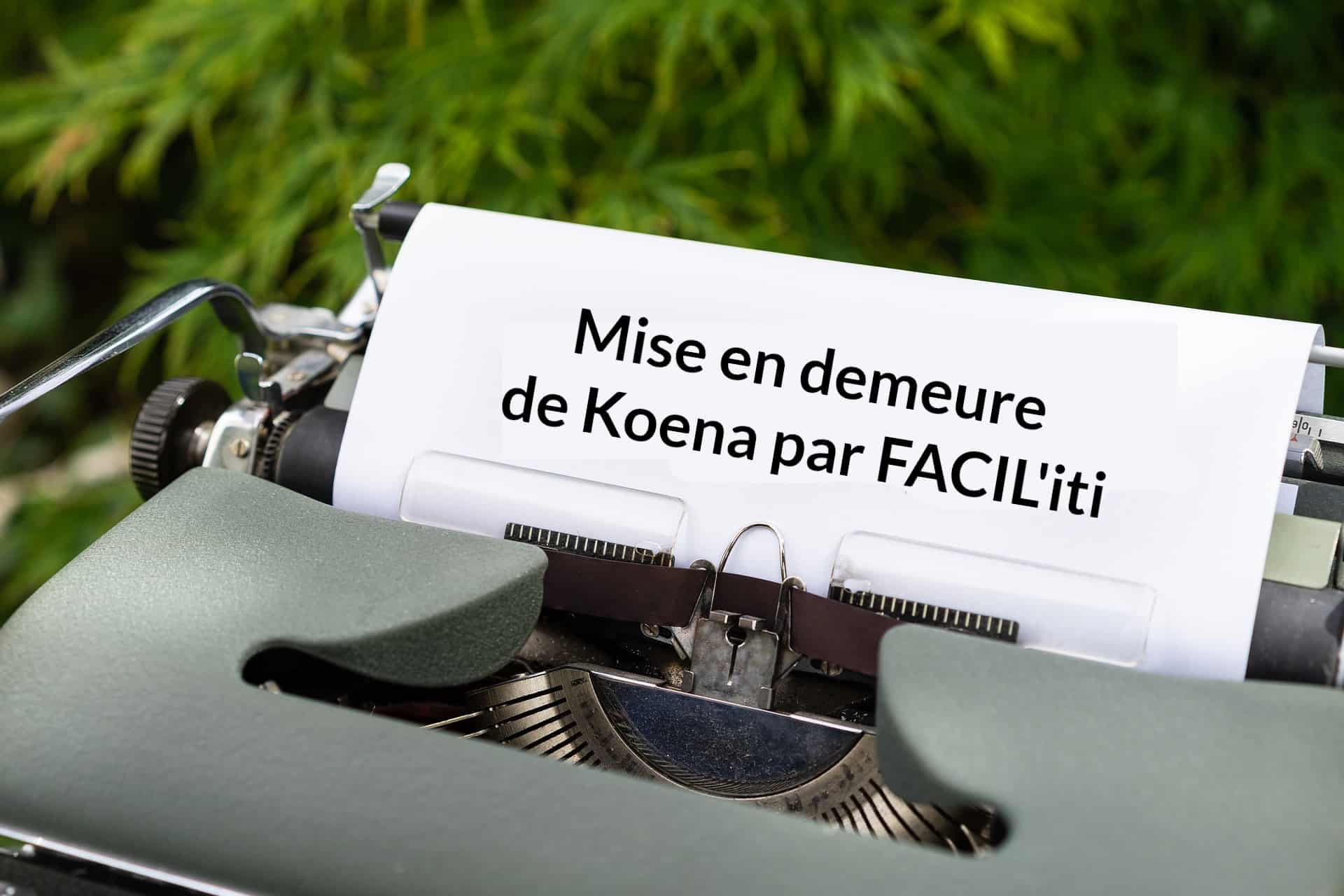 Mise en demeure de Koena par FACIL'iti